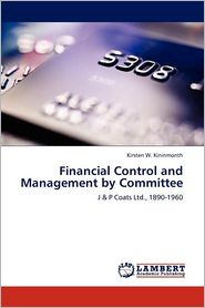 Financial Control and Management by Committee - Kirsten W. Kininmonth