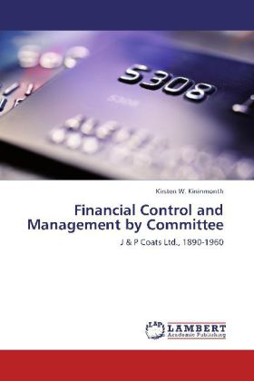 Financial Control and Management by Committee als Buch von Kirsten W. Kininmonth - LAP Lambert Academic Publishing