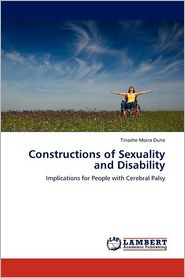 Constructions of Sexuality and Disability