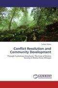 Zeleke, Tesfaye: Conflict Resolution and Community Development
