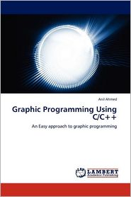 Graphic Programming Using C/C++ - Anil Ahmed