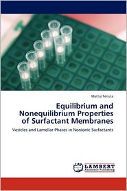 Equilibrium And Nonequilibrium Properties Of Surfactant Membranes - Mattia Tenuta
