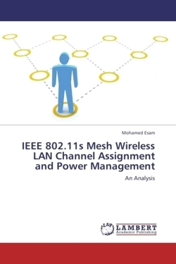 IEEE 802.11s Mesh Wireless LAN Channel Assignment and Power Management
