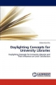 Daylighting Concepts for University Libraries - Didem Kan Kilic