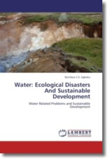 Water: Ecological Disasters And Sustainable Development