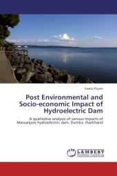 Post Environmental and Socio-economic Impact of Hydroelectric Dam - Sweta Priyam