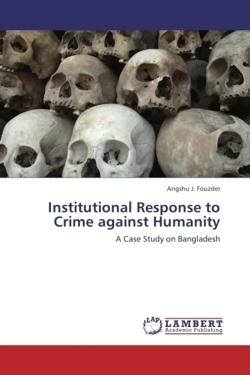 Institutional Response to Crime against Humanity