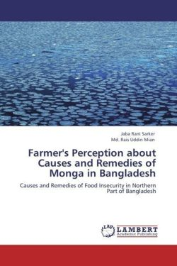 Farmer's Perception about Causes and Remedies of Monga in Bangladesh