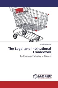 The Legal and Institutional Framework