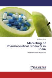 Marketing of Pharmaceutical Products in India - Darshana Dave