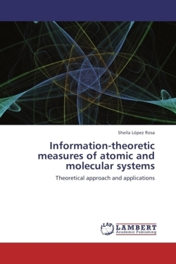 Information-theoretic measures of atomic and molecular systems