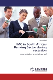 IMC in South Africa's Banking Sector during recession - Lucas Khasi