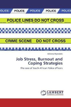 Job Stress, Burnout and Coping Strategies: The case of South African Police officers