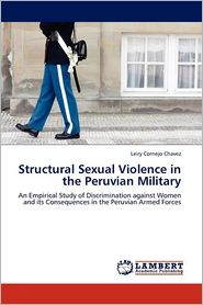 Structural Sexual Violence In The Peruvian Military - Leiry Cornejo Chavez