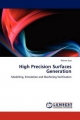 High Precision Surfaces Generation - Xichun Luo