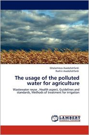 The Usage Of The Polluted Water For Agriculture