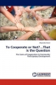 To Cooperate or Not?...That is the Question - Alejandro Natal