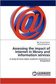 Assessing The Impact Of Internet In Library And Information Services