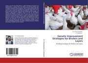 Thiruvenkadan, A. K.;Prabakaran, R.: Genetic Improvement Strategies for Broilers and Layers