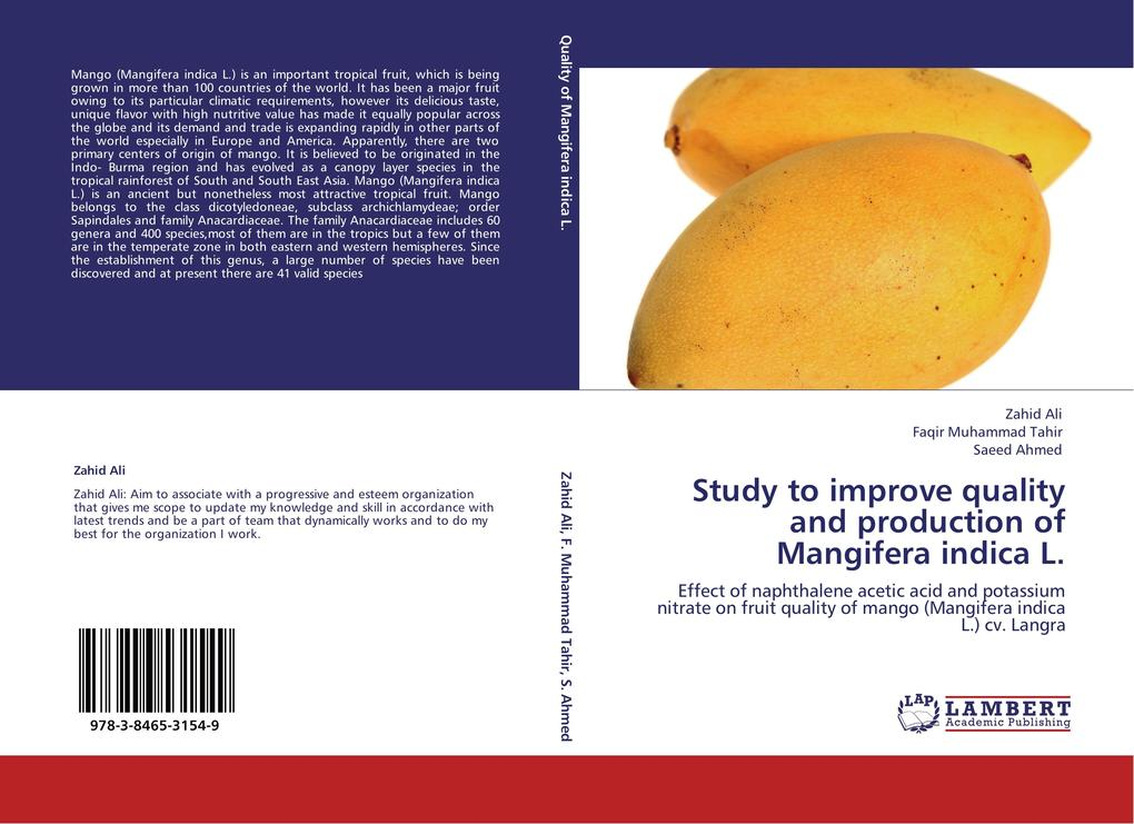 Study to improve quality and production of Mangifera indica L. als Buch von Zahid Ali, Faqir Muhammad Tahir, Saeed Ahmed - LAP Lambert Academic Publishing