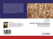 Tadesse, Daniel;Dessalegn, Tadesse;Assefa, Alemayehu: Genetic Variation of Malting Barley Genotypes