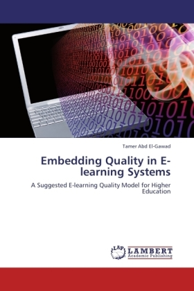 Embedding Quality in E-learning Systems - A Suggested E-learning Quality Model for Higher Education