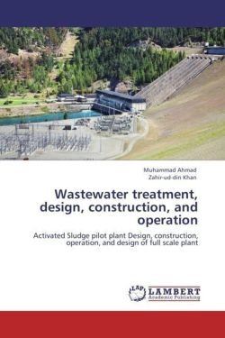Wastewater treatment, design, construction, and operation