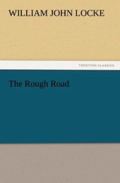 The Rough Road - Locke, William John