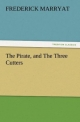 The Pirate, and The Three Cutters (TREDITION CLASSICS)