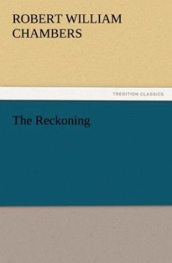 The Reckoning - Chambers, Robert William
