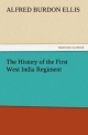 The History of the First West India Regiment - A. B. (Alfred Burdon) Ellis