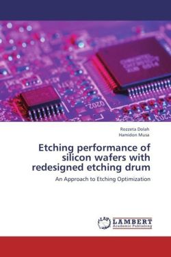 Etching performance of silicon wafers with redesigned etching drum