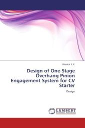 Design of One-Stage Overhang Pinion Engagement System for CV Starter - S. P. Bhaskar