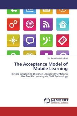 The Acceptance Model of Mobile Learning