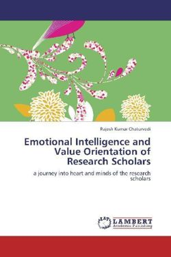 Emotional Intelligence and Value Orientation of Research Scholars