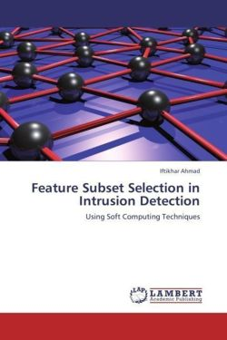 Feature Subset Selection in Intrusion Detection