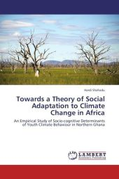 Towards a Theory of Social Adaptation to Climate Change in Africa - Hardi Shahadu