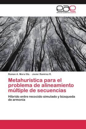 Metahurística para el problema de alineamiento múltiple de secuencias - Híbrido entre recocido simulado y búsqueda de armonía - Mora Gtz., Roman A. / Ramírez R., Javier