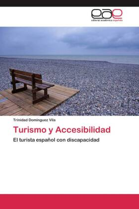 Turismo y Accesibilidad - El turista español con discapacidad