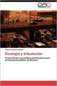 Ecologia y Tributacion - Claudia Cristina Ameriso