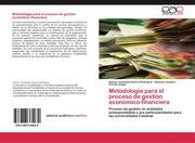 Guerra Rodriguez, Ailenys Yunieskys;Vazquez, Xiomara;Aliaga, Kirenia: Metodología para el proceso de gestión económico-financiera