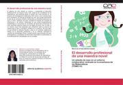 Muñoz-Catalán, María de la Cinta: El desarrollo profesional de una maestra novel