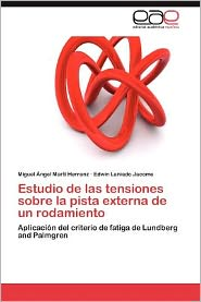 Estudio De Las Tensiones Sobre La Pista Externa De Un Rodamiento - Miguel  Ngel Mart  Herranz, Edwin Laniado Jacome