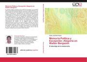 Ruiz Flores, Víctor Juan: Memoria Política y Excepción: Alegoría en Walter Benjamin