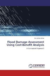 Flood Damage Assessment Using Cost-Benefit Analysis - Nor Azliza Akbar