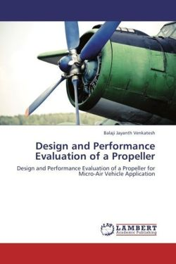 Design and Performance Evaluation of a Propeller
