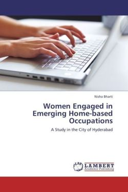 Women Engaged in Emerging Home-based Occupations