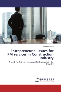 Entrepreneurial Issues for PM services in Construction Industry