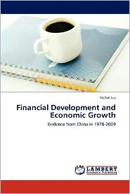Financial Development And Economic Growth - Yichen Liu