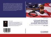 Spadola, Ornella: U.S-Israeli Diplomatic Relations During the G.W.Bush Administration